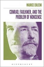 Conrad, Faulkner, and the Problem of Nonsense