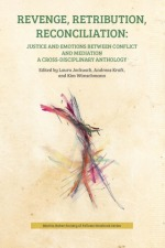 Revenge, Retribution, Reconciliation: A Cross-Disciplinary Anthology